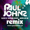 B.O.B Ft. TAYLOR SWIFT - BOTH OF US ( PAUL JOHNS EXTENDED MIX ) [PAULJOHNS.PL]