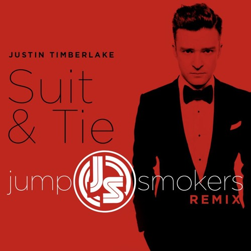 Justin Timberlake - Suit & Tie - Jump Smokers Remix DIRTY