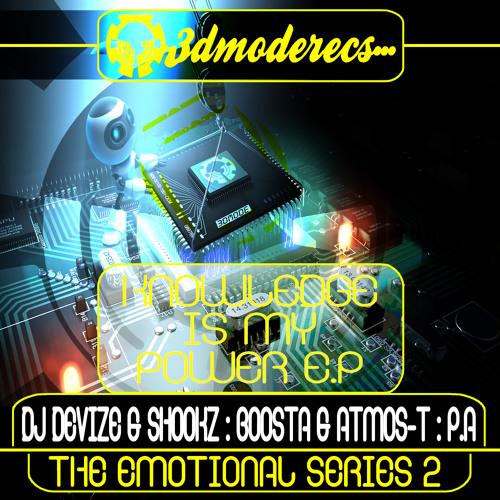 Dj Devize & Shookz - 10$ Dollars Xtra - 3DMode >> Knowledge Is My Power E.P