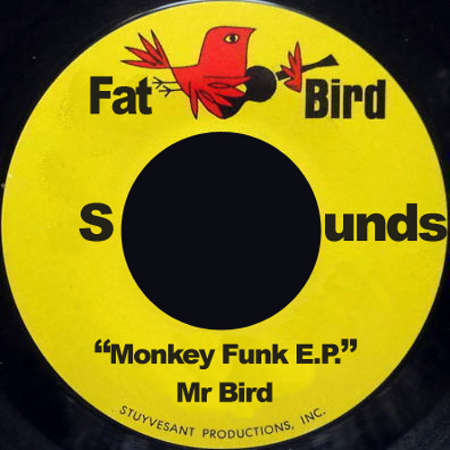 Mr Bird - Monkey Funk