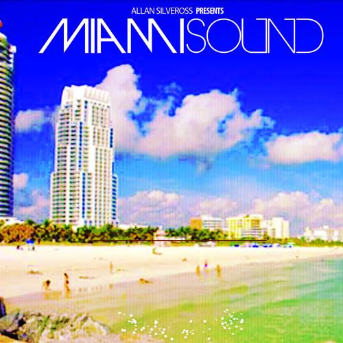 Allan Silveross - Miami Sound (Preview)
