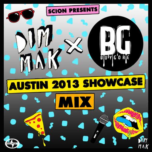 Dim Mak x Buygore - Austin 2013 Showcase Mix