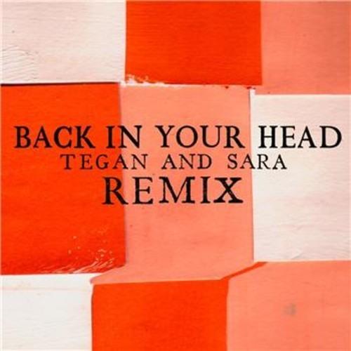 Tegan and Sara- Back In Your Head (Morgan Page vs DaMo6 remix)