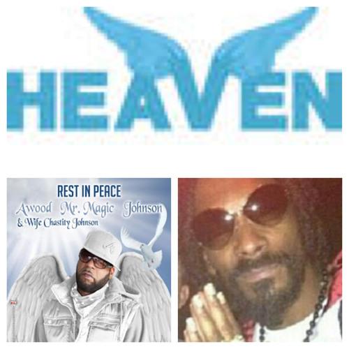 Snoop Dogg - Heaven(Dedication to Mr. Magic & Chastity)