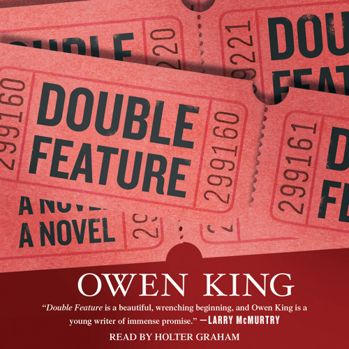 DOUBLE FEATURE audio clip by Owen King