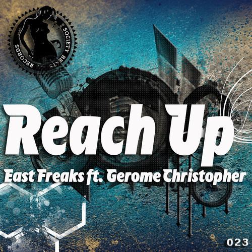 Reach Up by East Freaks ft. Gerome Christopher (Radio Edit)