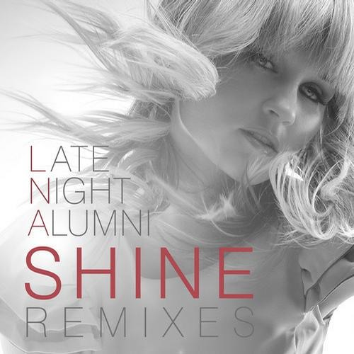 Shine by Late Night Alumni (R/D Remix)