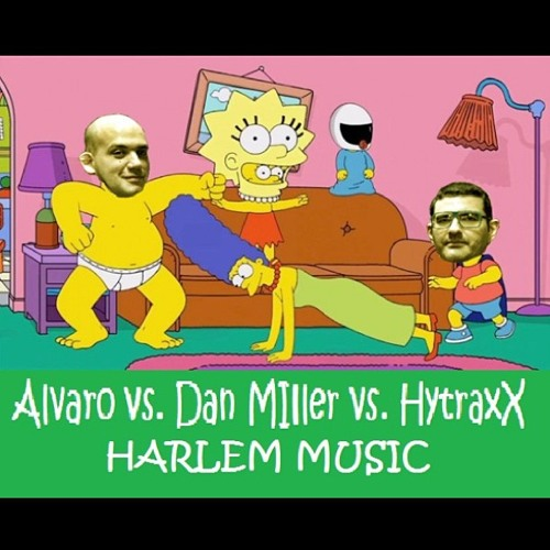 Dan Miller, Hytraxx & Alvaro - Harlem Music ** PREVIEW