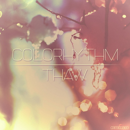 Colorhythm - Thaw