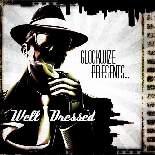 Glockwize - Well Dressed (Original Mix) FREE DOWNLOAD