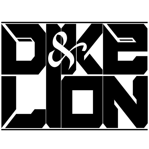 Dike & Lion - Extremely Loud - Episode #03