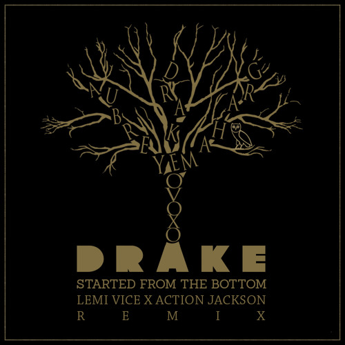 TRAP | Drake – Started From The Bottom (Lemi Vice X Action Jackson Remix)