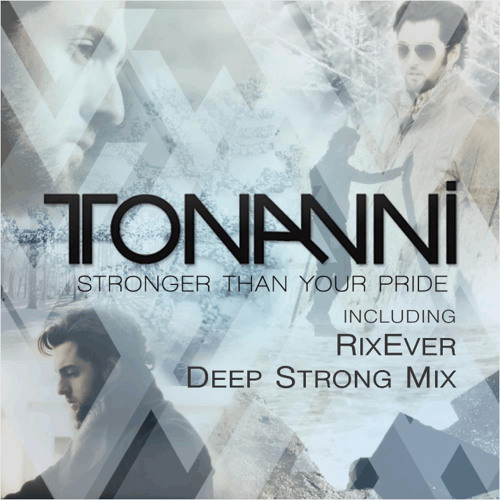 Stronger Than Your Pride (RixEver Deep Strong Mix)