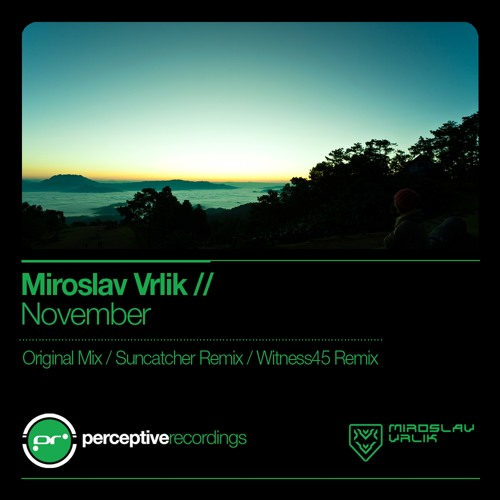PR072 : Miroslav Vrlik - November (Suncatcher Remix)