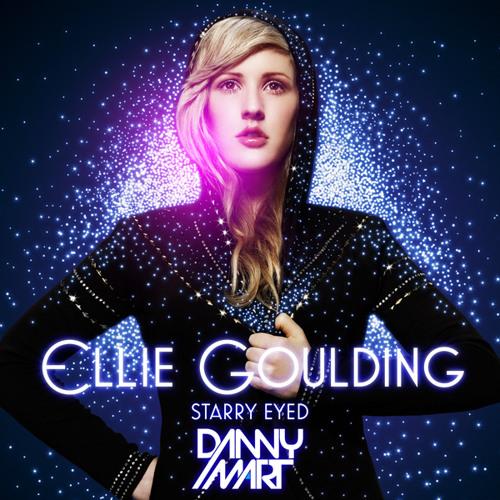 Ellie Goulding - Starry Eyed (Danny Mart 2k13 Remix) FREE DOWNLOAD!