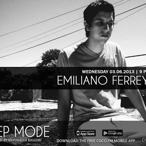 Emiliano Ferreyra @ Coco.fm - Deep Mode Showcase - 06.03.2013