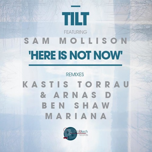 TILT - Here Is Not Now (Kastis Torrau & Arnas D Remix) [Preview Cut] Pro-B-Tech Records