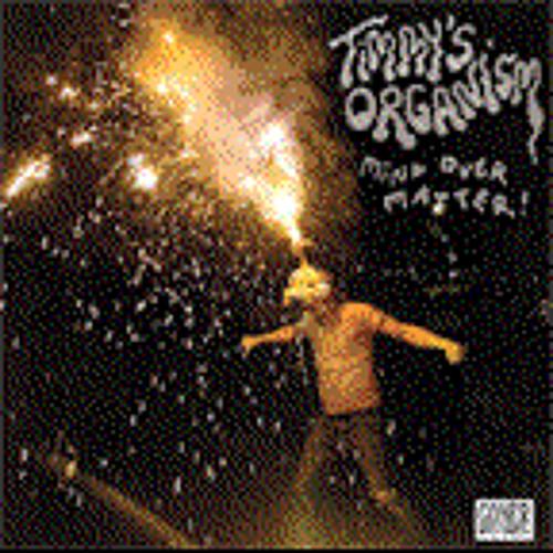 "Timmy's Organism ""Mind Over Matter"" // 7"" Split w/ John Wesley Coleman  Out Now On Goner Records"