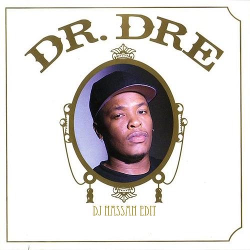 Still D.R.E (DJ Hassan Edit)