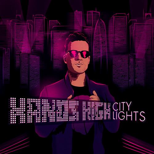 Hands High - City Lights (Dirt Cheap Remix)
