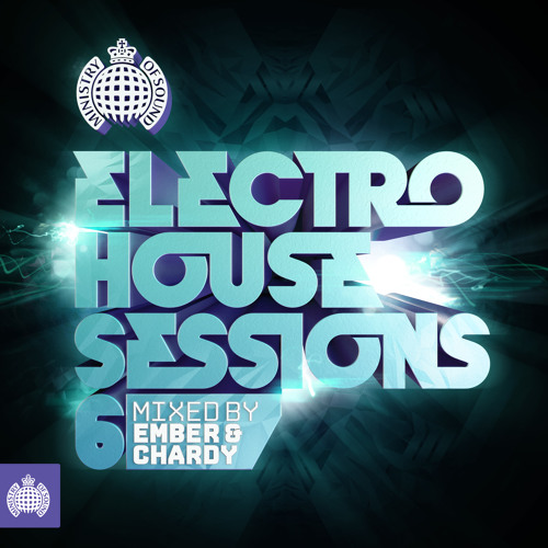 Electro House Sessions 6 - MINIMIX