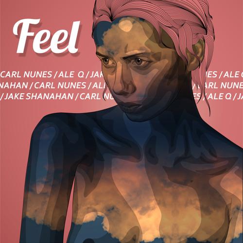 Carl Nunes, Jake Shanahan, Ale Q - Feel (Original Mix) OUT NOW!