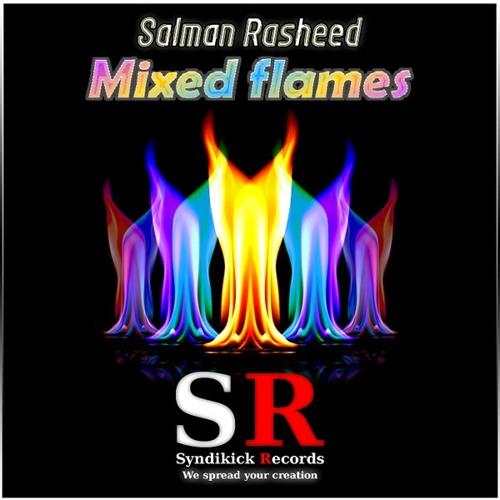 Salman Rasheed - Mixed Flames