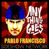 Pablo Francisco: Anything Goes #2