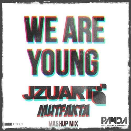 FUN & CHUCKIE - WE ARE YOUNG (J ZUART MUTFATKA MASH-UP)