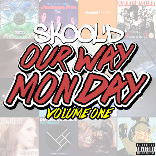 Skool'd - Good Company [Our Way Monday]