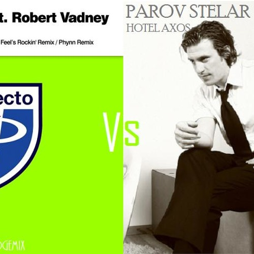 Paul Oakenfold - Pop Star Vs Parov Stelar - Hotel Axos
