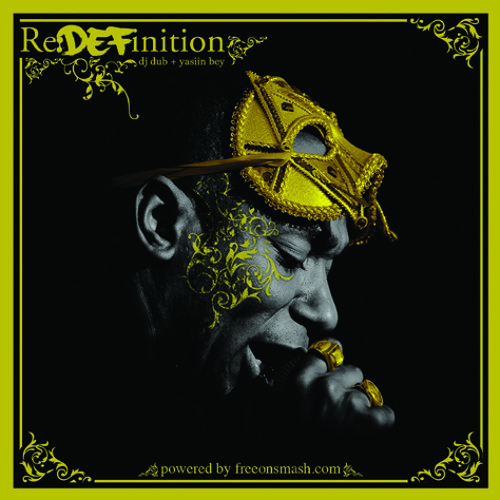 Yasiin bey - Re:DEFinition