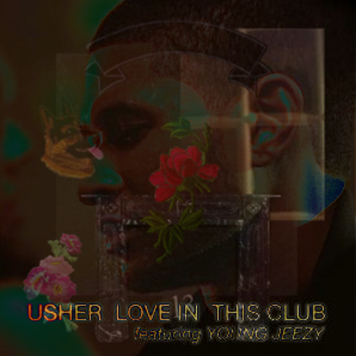 Usher/Young Jeezy/Shlohmo - Later in this Club (James Reid Blend)