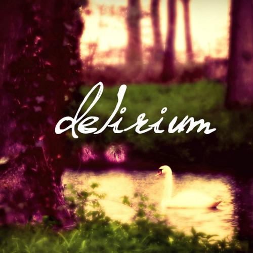 """""""Delirium""""...a little bit louder now ;)"""