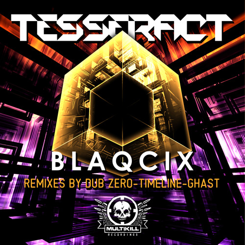 Blaqcix-Tesseract and Remixes  Charted #23 and #25 on Beatport and #3 on Track it Down