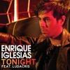 Tonight - Enrique Iglesias - Wembley Music