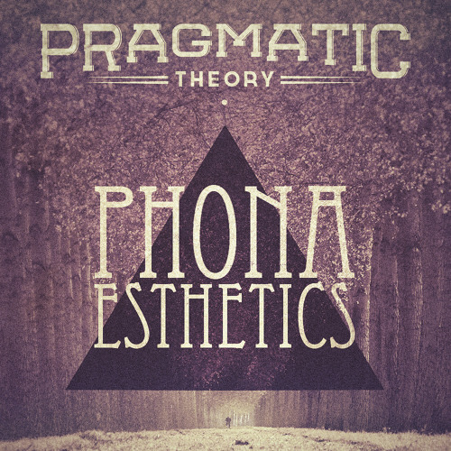 Pragmatic Theory - Phonaesthetics (Preview) *FREE ALBUM DOWNLOAD LINK IN DESCRIPTION*