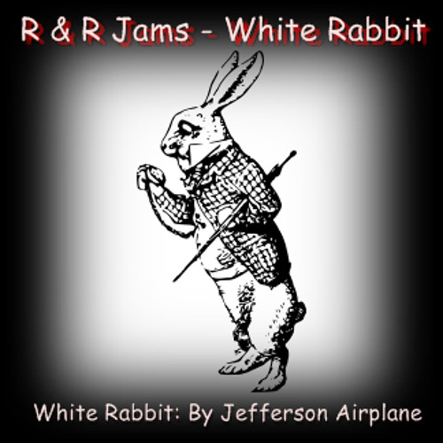 """White Rabbit"" Jefferson Airplane - Covered By: R & R Jams"