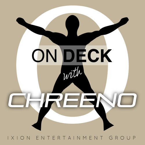Ixion Entertainment Presents - On Deck with Chreeno (Anime Matsuri Edition)