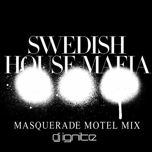 Masquerade Motel Mix - DJ Ignite
