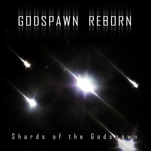 Godspawn Reborn - Shards of the Godspawn