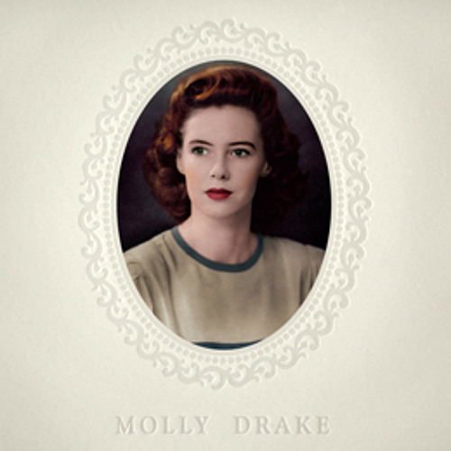 Molly Drake - Love Isn't A Right
