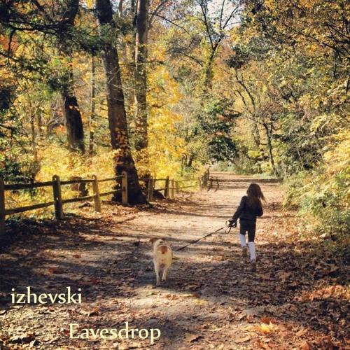 Izhevski - Eavesdrop