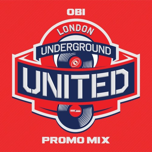 OB1 - London Underground United - [Promo Mix]