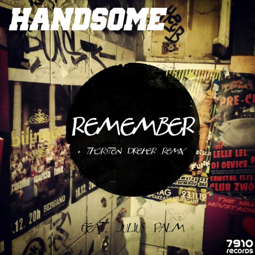 Thorsten dreher- Remember Remix (Release on 7910 Records 08.03.13)