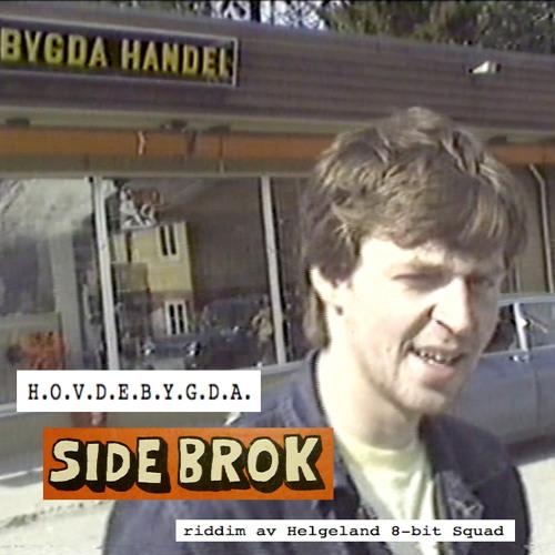 Side Brok - H.O.V.D.E.B.Y.G.D.A