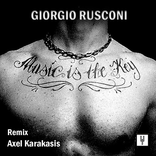 MITK - Giorgio Rusconi  - (Axel Karakasis Remix)