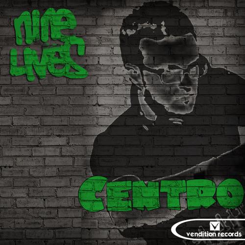 """Nine Lives - """"Centro"""" [PREVIEW]"""