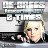 De-Grees feat. Joy - 2 Times (All Mixes) Preview