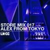 LN-CC Store Mix 017 - Alex From Tokyo